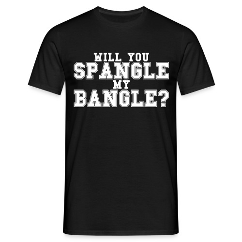 Spangle my Bangle T-Shirt - Men's T-Shirt
