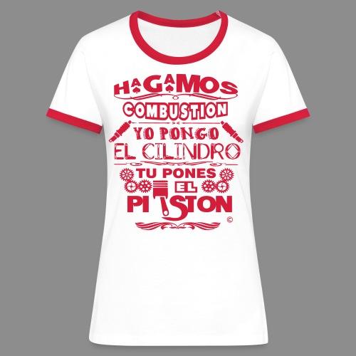 Hagamos combustion - Camiseta contraste mujer