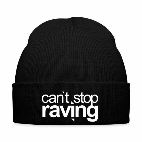 cant stop raving - Wollmütze - Wintermütze