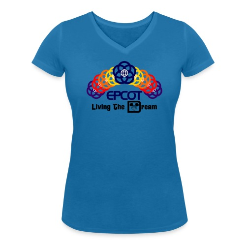 Living The Dream - Epcot - Women's Organic V-Neck T-Shirt by Stanley & Stella