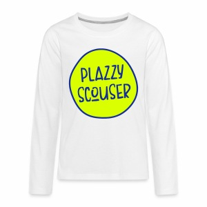 Plazzy Scouser Teenager's Long Sleeve T-Shirt - Teenagers' Premium Longsleeve Shirt
