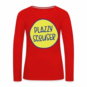 Plazzy Scouser Women's Long Sleeve T-Shirt - Women's Premium Longsleeve Shirt
