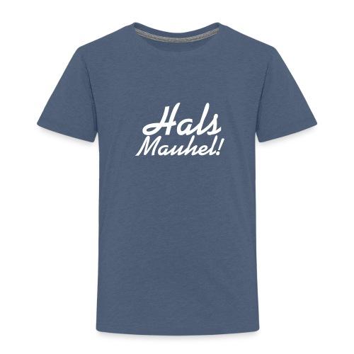Hals Mauhel Shirt - Kinder Premium T-Shirt