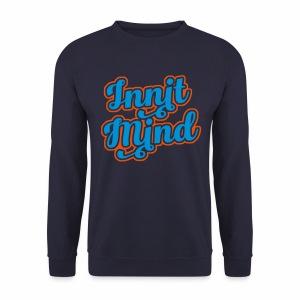 Innit Mind Men's Sweatshirt - Men's Sweatshirt