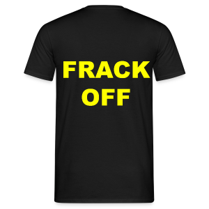 Men's Anti Fracking T-Shirt - Men's T-Shirt
