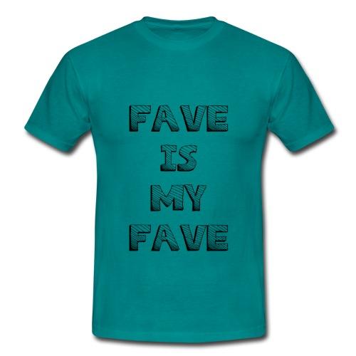 Fave is my Fave T-Shirt :  blue - Men's T-Shirt