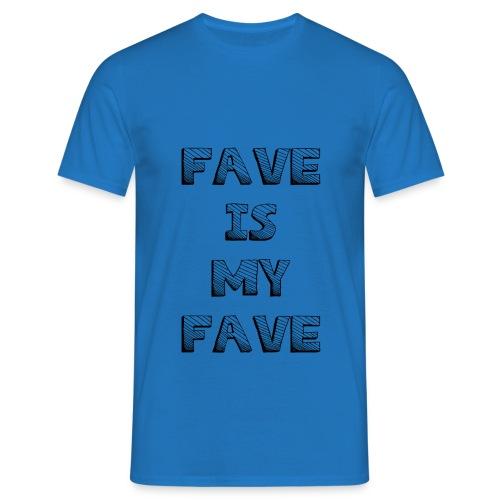 Fave is my Fave T-Shirt : royal blue - Men's T-Shirt