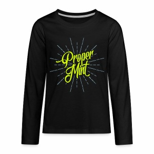 Proper Mint Teenager's Long Sleeve T-Shirt - Teenagers' Premium Longsleeve Shirt