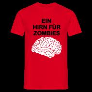 T-Shirts ~ Männer T-Shirt ~ Ein Hirn für Zombies Shirt m