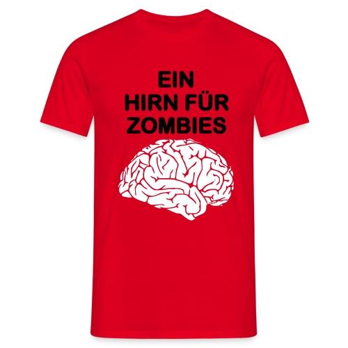 Ein Hirn für Zombies Shirt m - Männer T-Shirt