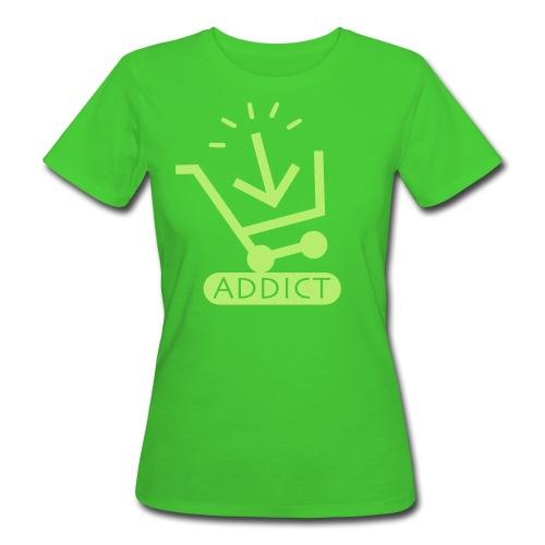 T-shirt BIO Femme Addict - T-shirt bio Femme