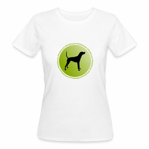 Plott Hound - Frauen Bio-T-Shirt