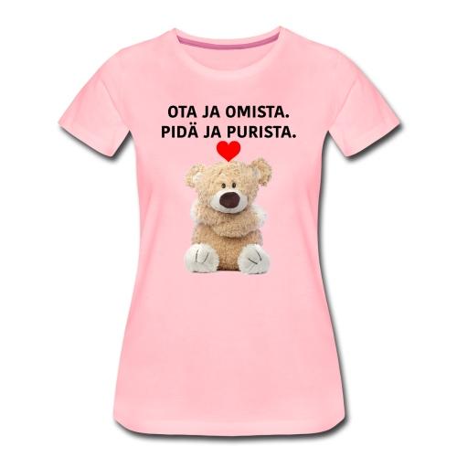 Ota ja omista - Naisten T-Paita - Naisten premium t-paita