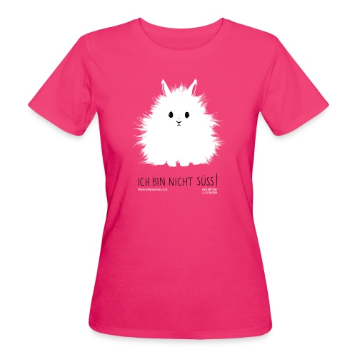 Nicht süß, pink, Shirt Frauen - Frauen Bio-T-Shirt
