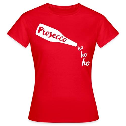 Prosecco Ho Ho Ho (Red) - Women's T-Shirt