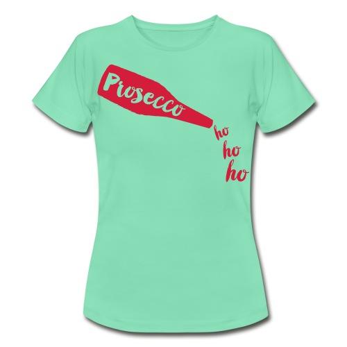 Prosecco Ho Ho Ho (Green) - Women's T-Shirt