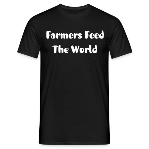 Farmers Feed The World Shirt - Mannen T-shirt