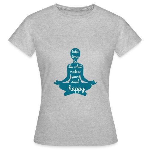 Yoga Shirt Your Soul - Frauen T-Shirt