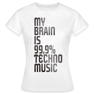 Techno Brain T-Shirts - Frauen T-Shirt