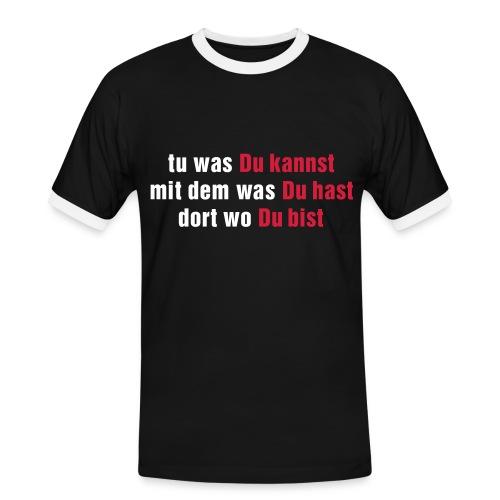 Tu was du kannst - Männer Kontrast-T-Shirt