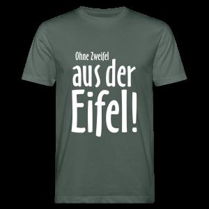Ohne Zweifel aus der Eifel - Bio T-Shirt - Männer Bio-T-Shirt