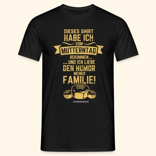 Muttertag - Männer T-Shirt