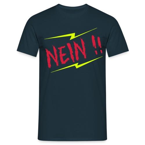 NEIN !!-T-Shirt, verschiedene Farben - Männer T-Shirt