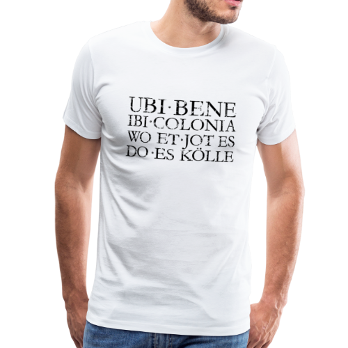 UBI BENE DO ES KÖLLE (Vintage Schwarz) Köln Spruch Römisch - Männer Premium T-Shirt