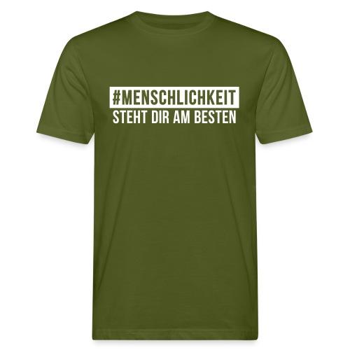 Bio T-Shirt Männer #Menschlichkeit - Männer Bio-T-Shirt