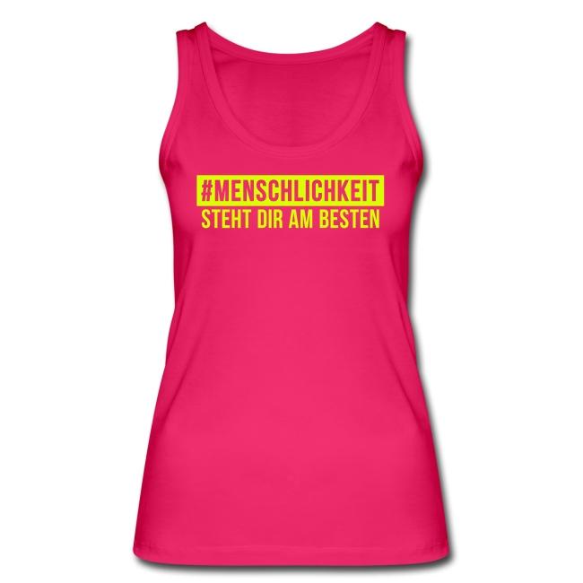 Bio T-Shirt Frauen #Menschlichkeit