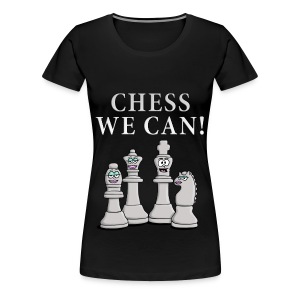 chess_we_can_04_2017_c T-Shirts - Frauen Premium T-Shirt