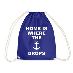home is where the anchor drops Anker Heimat Liebe Taschen & Rucksäcke - Turnbeutel