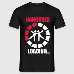 Hangover loading, Beer,party Alcohol - Men's T-Shirt