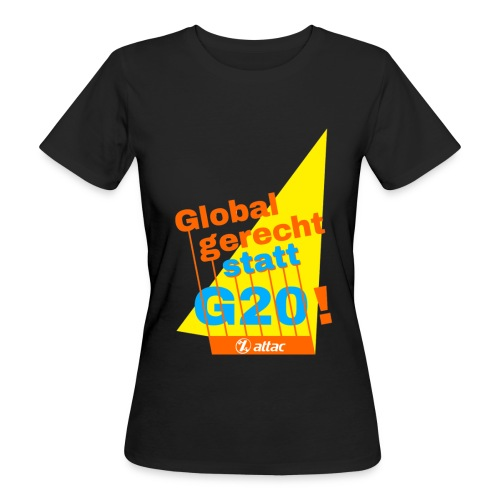 G-20 Protest-Shirt LadiesCut - Frauen Bio-T-Shirt