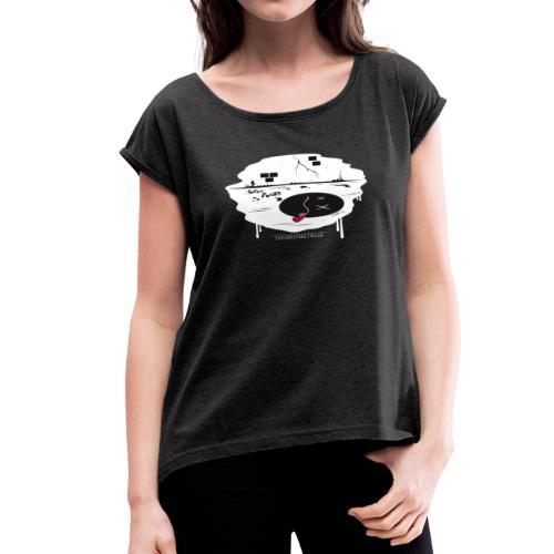 toten Punkt erreicht - Frauen T-Shirt mit gerollten Ärmeln