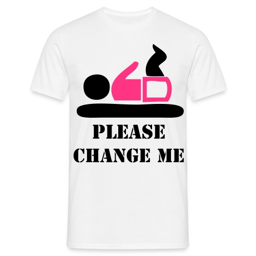 Please change me - Men's T-Shirt