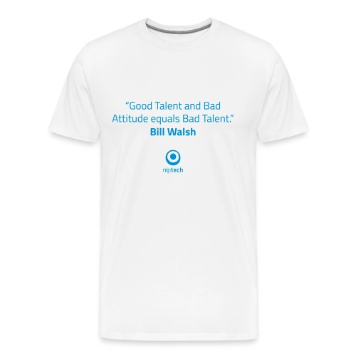 Niptech - Bill Walsh quote T-Shirt - Men's Premium T-Shirt