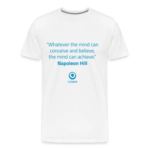 Niptech - Napoleon Hill quote T-Shirt - Men's Premium T-Shirt