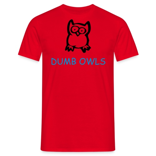 Dumb Owls - Men's T-Shirt
