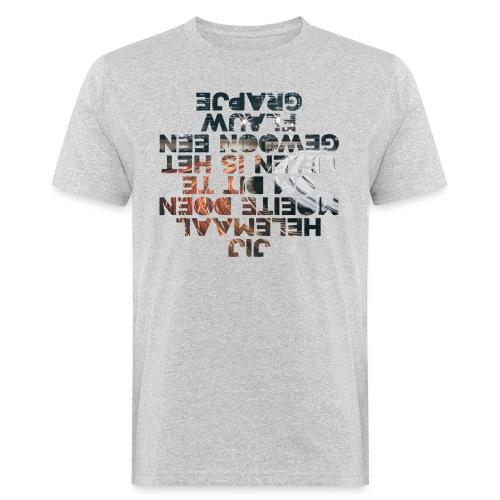 Jij helemaal mannen bio - Mannen Bio-T-shirt