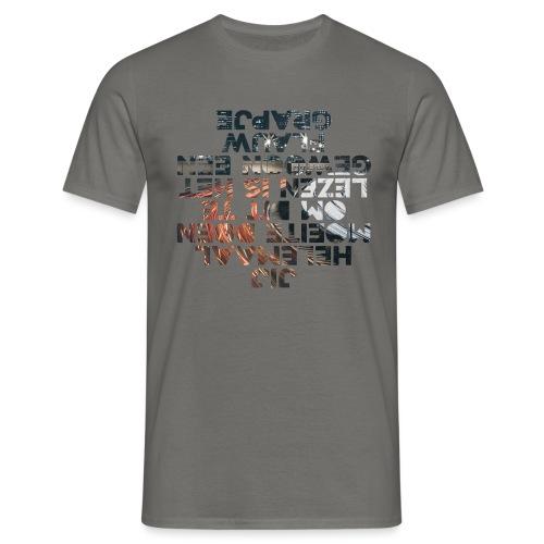Jij helemaal mannen t-shirt - Mannen T-shirt