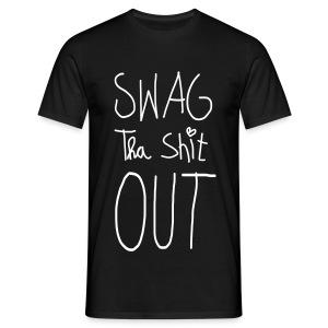 swag tha shit out - Männer T-Shirt