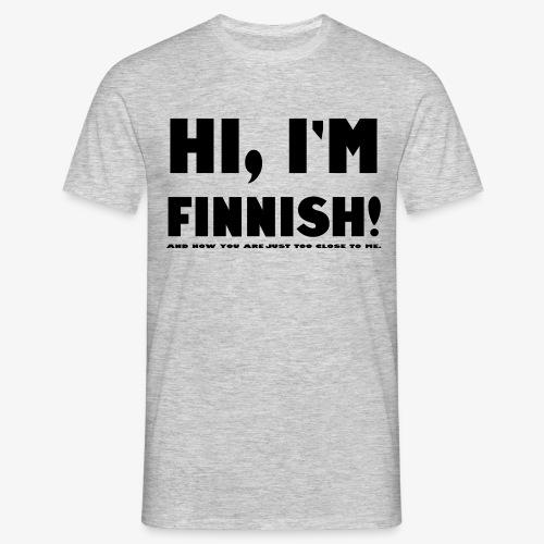 I'm Finnish (for men) - Miesten t-paita
