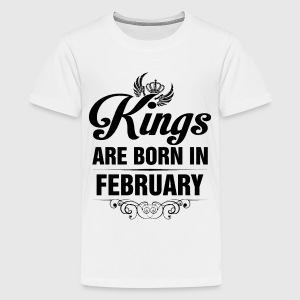 Kings Are Born In February Tshirt Shirts - Teenage Premium T-Shirt