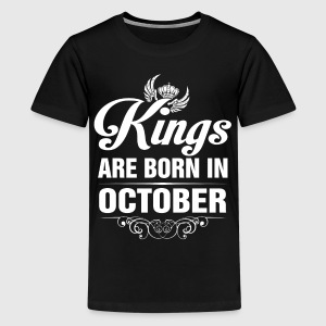 Kings Are Born In October Tshirt Shirts - Teenage Premium T-Shirt