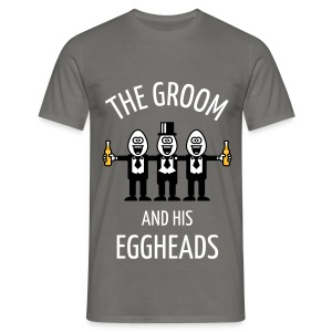 The Groom And His Eggheads (Stag Party / NEG / 3C) T-Shirts - Men's T-Shirt