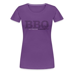 BBQ - Slang Damen - Frauen Premium T-Shirt