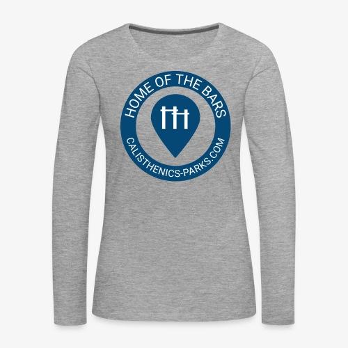 Calisthenics Parks - Women - Longsleeve - Women's Premium Longsleeve Shirt