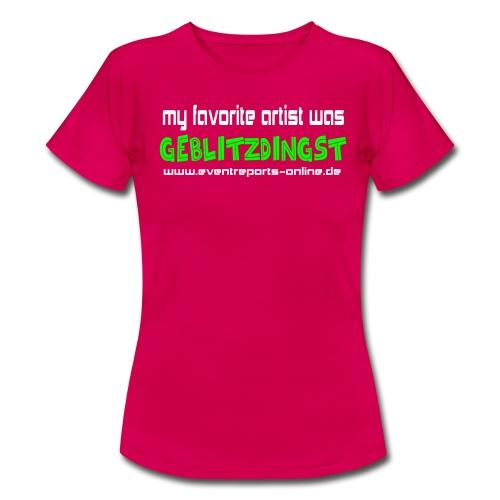 Damen Shirt   GEBLITZTDINGST - Frauen T-Shirt