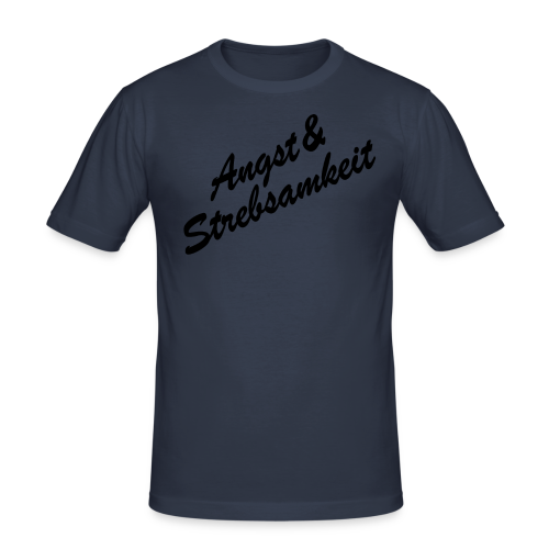 Angst&Strebsamkeit - Männer Slim Fit T-Shirt
